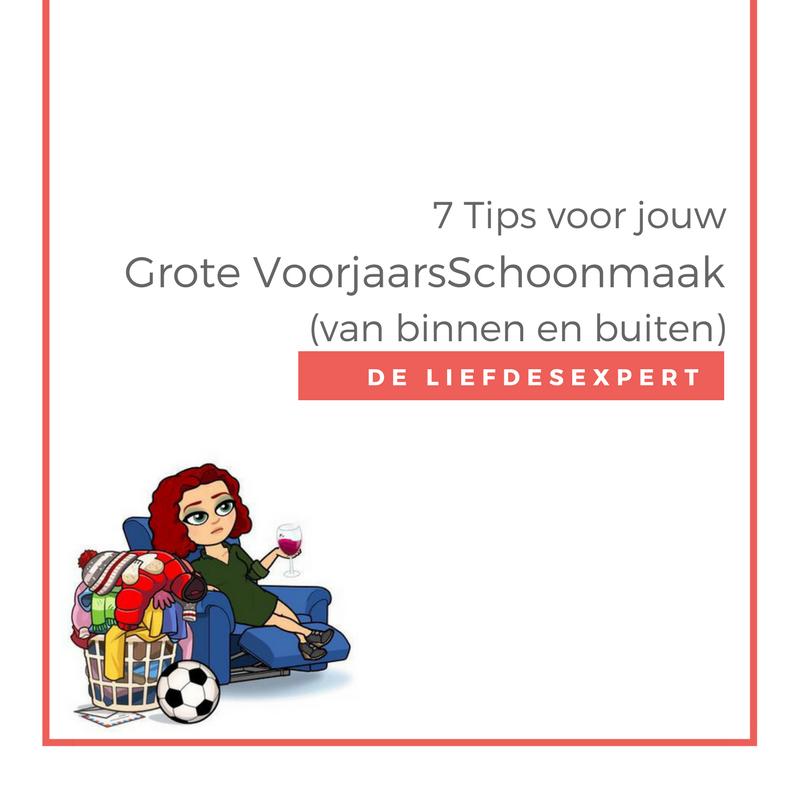 Liefdescoach Vicky Kwaaitaal geeft je 7 tips voor jouw eigen grote voorjaarsschoonmaak van binnen en buiten.