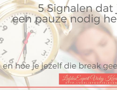 5 Signalen dat je een pauze nodig hebt (en hoe je jezelf die break kunt geven)…